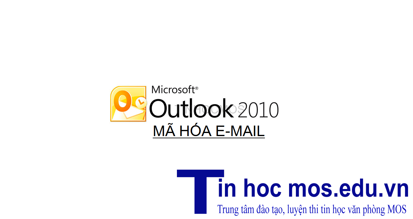 ma hoa email voi outlook 2010