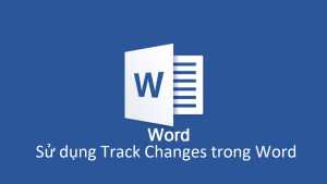 su dung track changes trong word