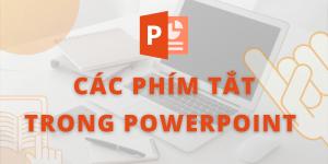 CÁC PHÍM TẮT TRONG Powerpoint