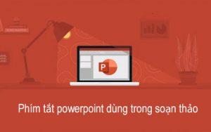 phím tắt powerpoint dùng trong soạn thảo