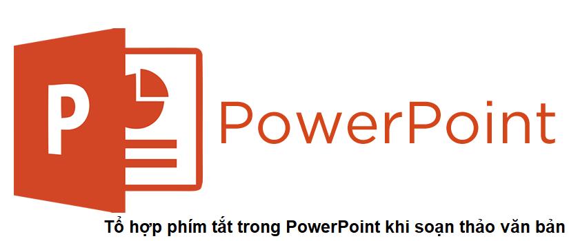 Phím tắt soạn thảo PowerPoint