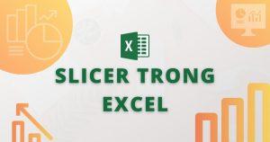 slicer trong excel