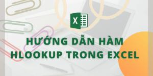 Hướng dẫn hàm Hlookup trong Excel